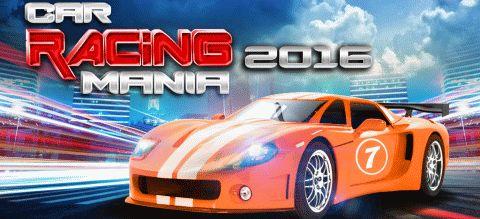Car Racing Mania 2016